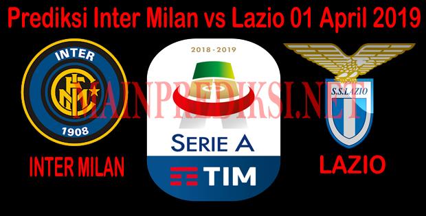 Prediksi Inter Milan vs Lazio 01 April 2019