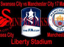 Prediksi Swansea City vs Manchester City 17 Maret 2019