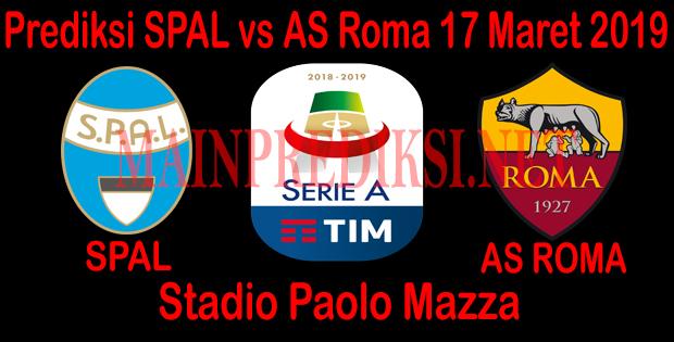 Prediksi SPAL vs AS Roma 17 Maret 2019