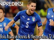 Prediksi Italia vs Bosnia & Herzegovina 12 Juni 2019