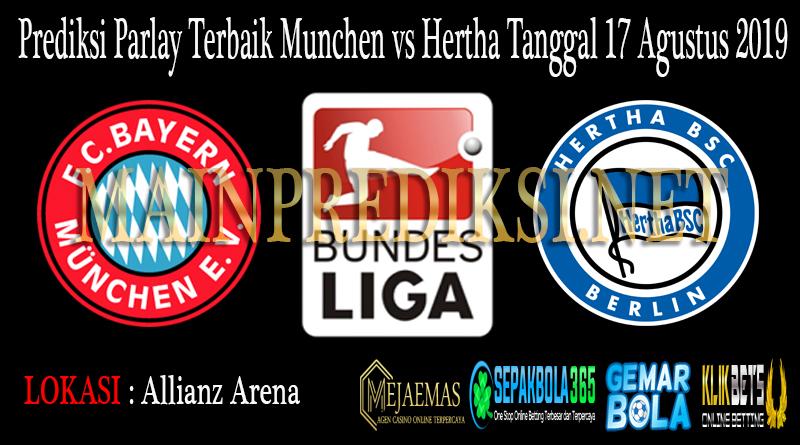 Prediksi Parlay Terbaik Munchen vs Hertha Tanggal 17 Agustus 2019