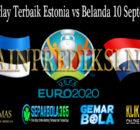 Prediksi Parlay Terbaik Estonia vs Belanda 10 September 2019