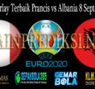 Prediksi Parlay Terbaik Prancis vs Albania 8 September 2019