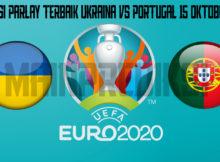 Prediksi Parlay Terbaik Ukraina vs Portugal 15 Oktober 2019