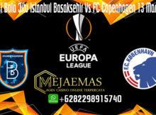 Prediksi Bola Jitu Istanbul Basaksehir Vs FC Copenhagen 13 Maret 2020