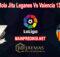 Prediksi Bola Jitu Leganes Vs Valencia 13 Juli 2020