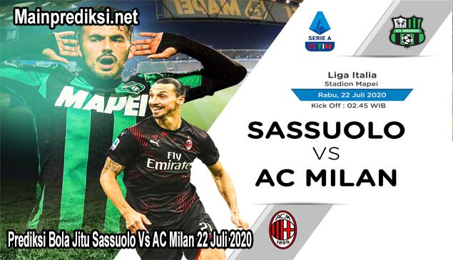 Prediksi Bola Jitu Sassuolo Vs AC Milan 22 Juli 2020
