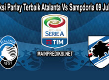 Prediksi Skor Akurat Atalanta Vs Sampdoria 09 Juli 2020