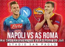 Prediksi Skor Akurat Napoli Vs AS Roma 06 Juli 2020