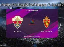 Main Prediksi Bola Elche Vs Real Zaragoza 14 Agustus 2020