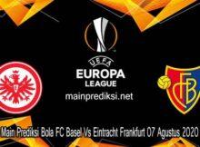 Main Prediksi Bola FC Basel Vs Eintracht Frankfurt 07 Agustus 2020