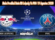 Main Prediksi Bola RB Leipzig Vs PSG 19 Agustus 2020