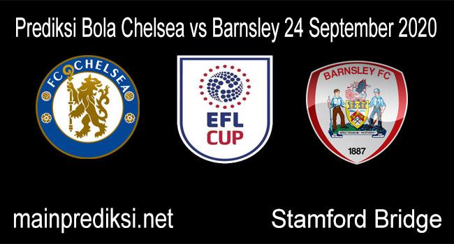 Prediksi Bola Chelsea vs Barnsley 24 September 2020