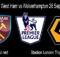 Prediksi Bola West Ham vs Wolverhampton 28 September 2020