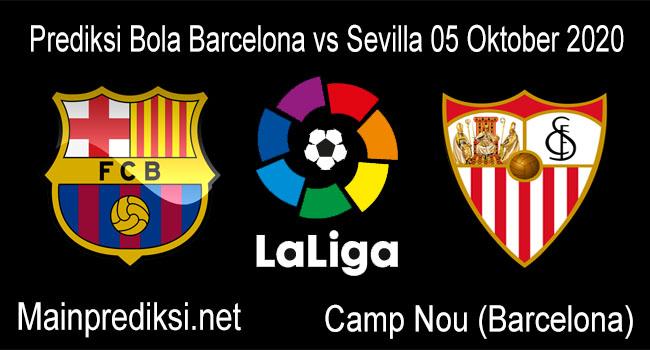 Prediksi Bola Barcelona vs Sevilla 05 Oktober 2020