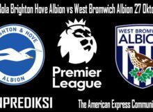 Prediksi Bola Brighton Hove Albion vs West Bromwich Albion 27 Oktober 2020