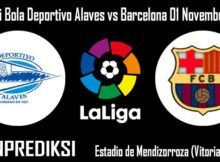 Prediksi Bola Deportivo Alaves vs Barcelona 01 November 2020
