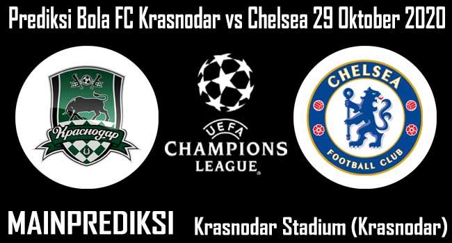 Prediksi Bola FC Krasnodar vs Chelsea 29 Oktober 2020