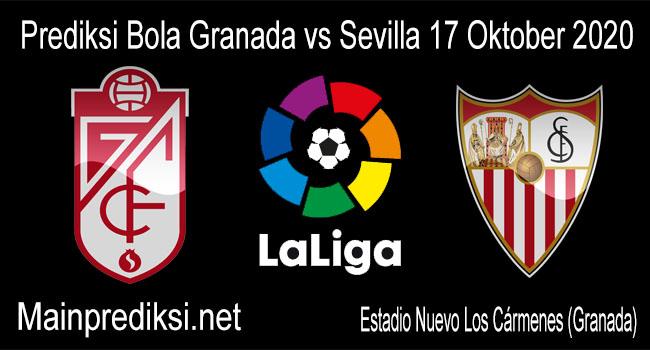 Prediksi Bola Granada vs Sevilla 17 Oktober 2020