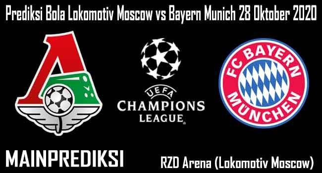 Prediksi Bola Lokomotiv Moscow vs Bayern Munich 28 Oktober 2020