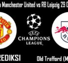 Prediksi Bola Manchester United vs RB Leipzig 29 Oktober 2020