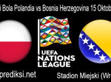 Prediksi Bola Polandia vs Bosnia Herzegovina 15 Oktober 2020