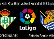 Prediksi Bola Real Betis vs Real Sociedad 19 Oktober 2020