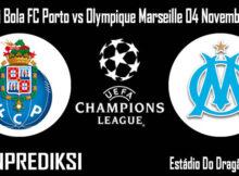 Prediksi Bola FC Porto vs Olympique Marseille 04 November 2020