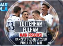 Main Prediksi Tottenham Hotspur VS Fullham 31 Desember 2020