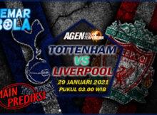 Main prediksi Tottenham vs Liverpool Jumat 29 Januari 2021