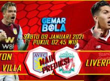 Main Prediksi Aston Villa vs Liverpool 9 Januari 2021
