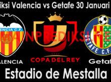 Prediksi Valencia vs Getafe 30 Januari 2019