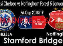 Prediksi Chelsea vs Nottingham Forest 5 Januari 2019