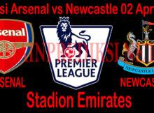 Prediksi Arsenal vs Newcastle 02 April 2019