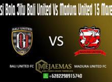 Prediksi Bola Jitu Bali United Vs Madura United 15 Maret 2020