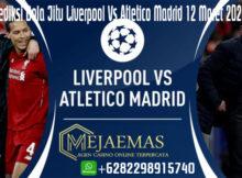 Prediksi Bola Jitu Liverpool Vs Atletico Madrid 12 Maret 2020