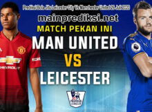 Prediksi Bola Jitu Leicester City Vs Manchester United 26 Juli 2020