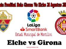 Main Prediksi Bola Girona Vs Elche 24 Agustus 2020