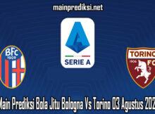 Main Prediksi Bola Jitu Bologna Vs Torino 03 Agustus 2020
