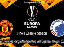 Main Prediksi Bola Terlengkap Manchester United Vs FC Copenhagen 11 Agustus 2020