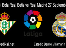 Prediksi Bola Real Betis vs Real Madrid 27 September 2020