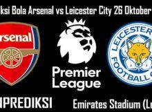 Prediksi Bola Arsenal vs Leicester City 26 Oktober 2020