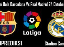 Prediksi Bola Barcelona Vs Real Madrid 24 Oktober 2020