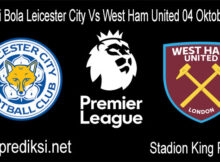 Prediksi Bola Leicester City Vs West Ham United 04 Oktober 2020