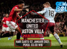 Main Prediksi Manchester United vs Aston Villa 2 Januari 2021